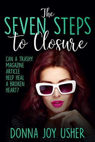 Ebook The Seven Steps To Closure By Donna Joy Usher