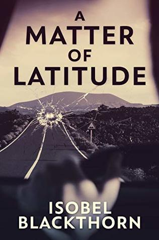 A Matter of Latitude by Isobel Blackthorn