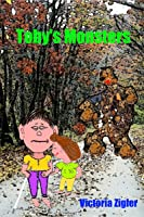 Toby's Monsters (Toby's Tales, #2)