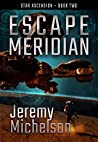 Escape Meridian (Star Ascension Book 2)