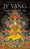 The Ascent to Godhood (Tensorate, #4) cover