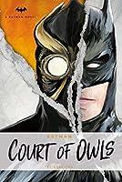 DC Comics novels - Batman: The Court of Owls: An Original Novel by Greg Cox