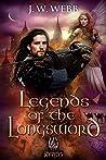 Legends of the Longsword: A Legends of Ansu (Mercenary #2)