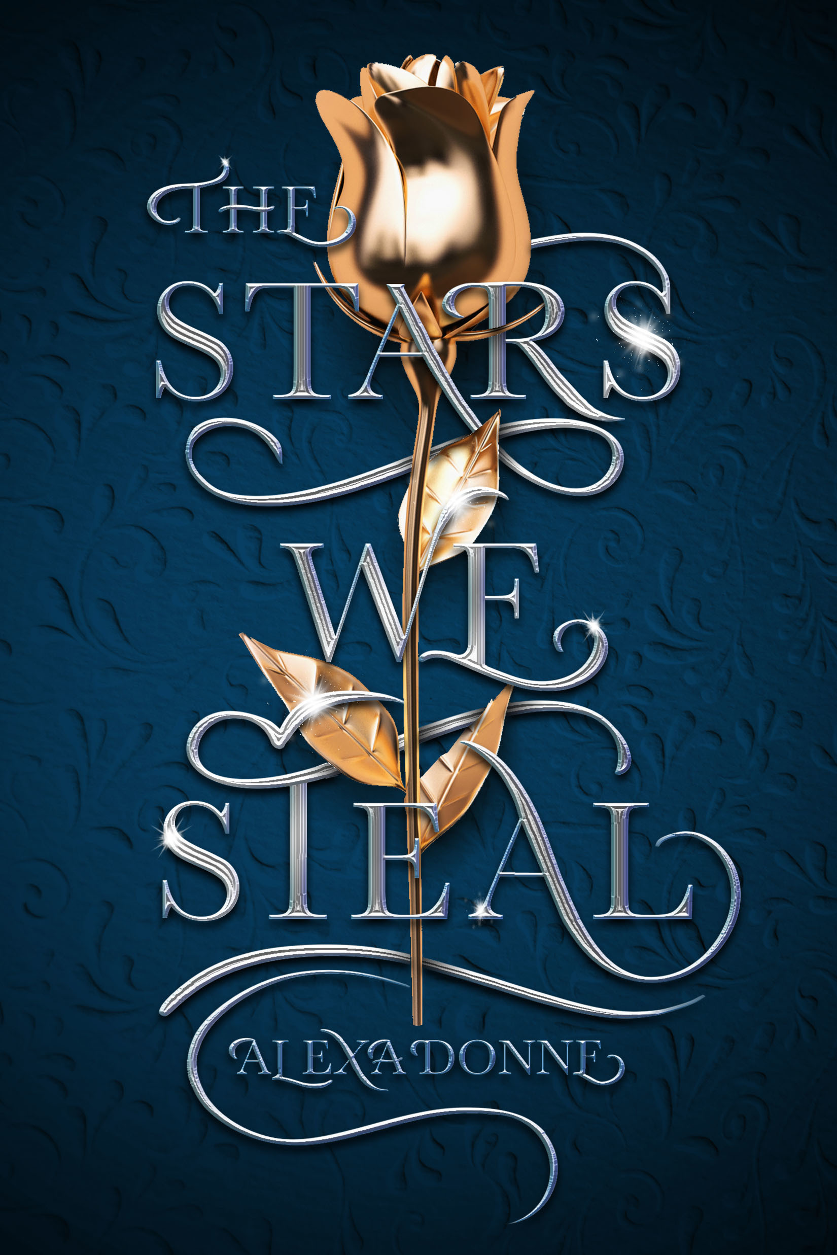 The Stars We Steal - Alexa Donne