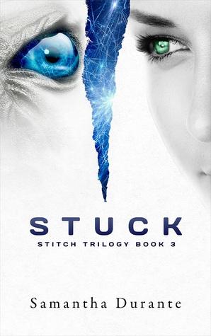 Stuck (Stitch Trilogy, Book 3)
