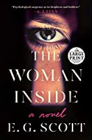 The Woman Inside: A Novel (Random House Large Print)