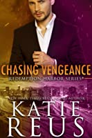 Chasing Vengeance (Redemption Harbor Security, #7)