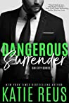 Dangerous Surrender (The Serafina: Sin City, #4)
