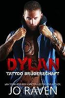 Dylan (Tattoo Bruderschaft 4)