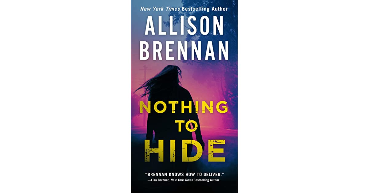 ef7ba7a4dc7f Nothing to Hide (Lucy Kincaid #15) by Allison Brennan