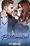 Not Another Billionaire by Gigi Marlowe