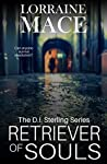 Retriever of Souls (D.I. Sterling Book 1)