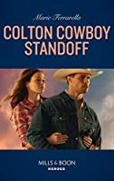 Colton Cowboy Standoff (Mills & Boon Heroes) (The Coltons of Roaring Springs, Book 1)