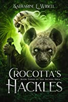 Crocotta's Hackles (The Incarn Saga, #3)