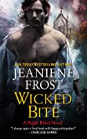 Wicked Bite (Night Rebel, #2)
