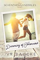 Dreaming of Tomorrow (Seven Thousand Miles Duet Book 2)