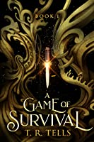 A Game of Survival (A Game of Survival Series, #1)