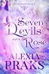 Seven Devils and a Rose (Seven Devils, #1)