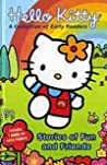 Hello Kitty: Stories of Fun and Friends (A Collection of Early Readers)