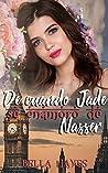 De Cuando Jade Se Enamoró de Nasser: Novela Romantica en Español