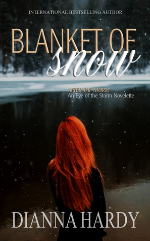 Blanket of Snow (After the Storm, #1)