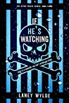 If He's Watching (The After Twelve Series Book 3)