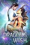 Dragon's Wish (Red Planet Dragons of Tajss, #13)