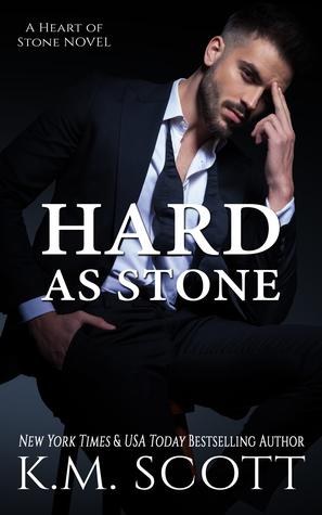 Hard As Stone by K.M. Scott