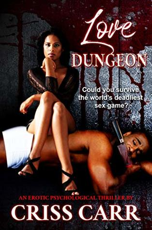 Love Dungeon by Criss Carr