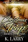 Christmas In The Trap: Birmingham Style