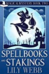 Spellbooks and Stakings (Magic & Mystery #2)