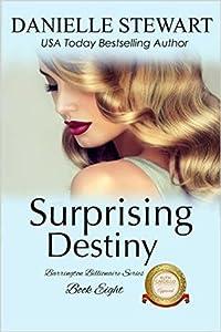 Surprising Destiny (The Barrington Billionaires, #8)
