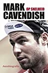 Mark Cavendish op snelheid: autobiografie