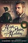 High Plains Holiday (Love On The High Plains Book 1)