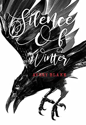 !!> Download ➾ Silence of Winter (Cromwell Chronicles, #1)  ➹ Author Avery Blake – Plummovies.info
