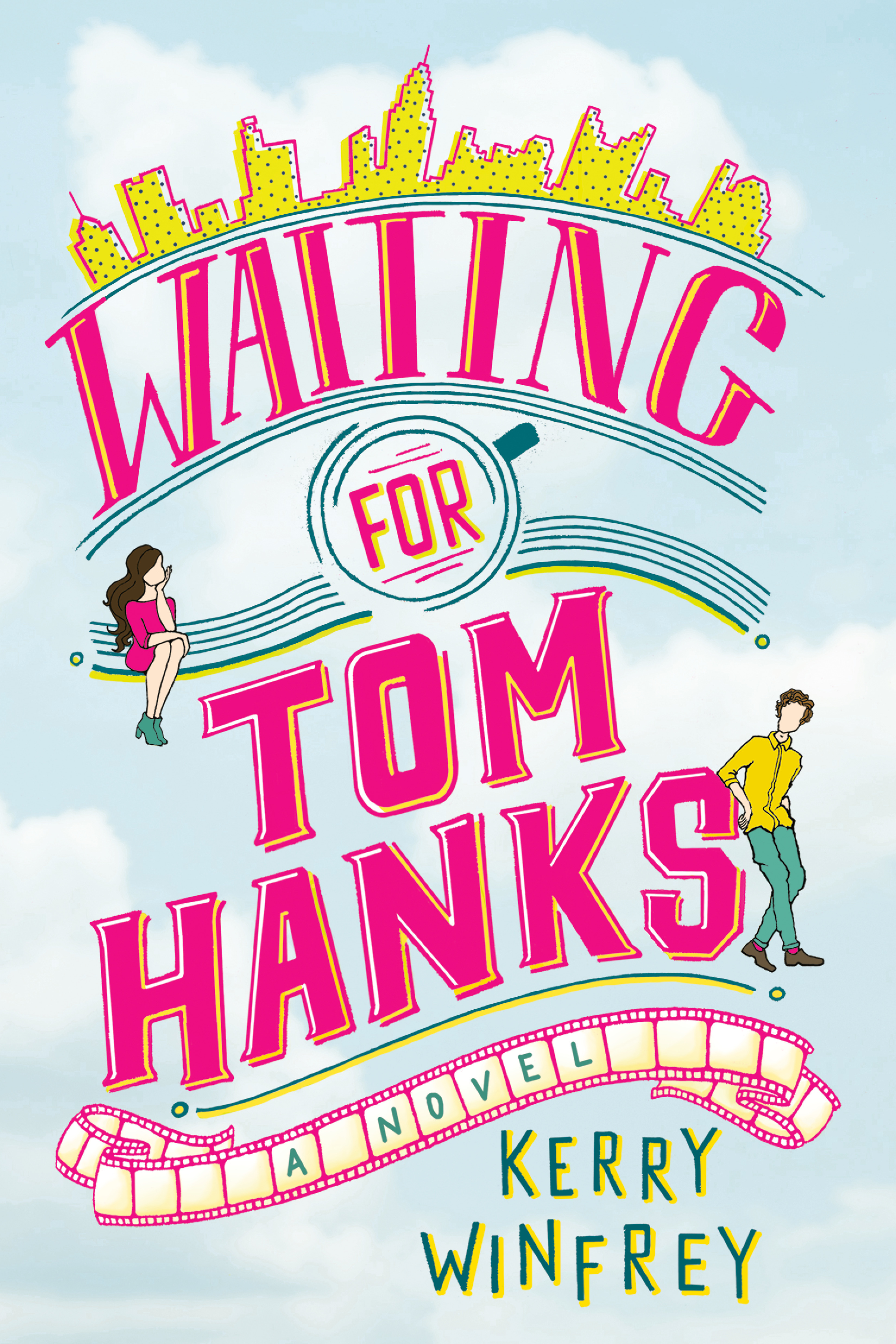 Waiting for Tom Hanks (Waiting for Tom Hanks, #1)