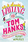 Waiting for Tom Hanks (Waiting for Tom Hanks, #1) audiobook download free