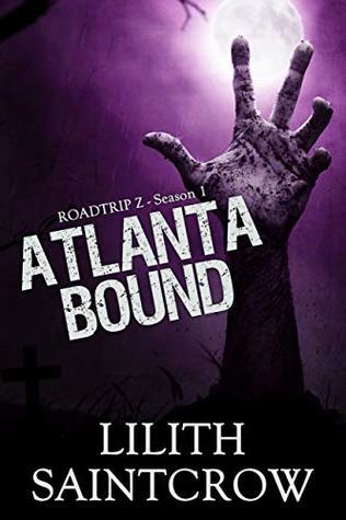Atlanta Bound by Lilith Saintcrow