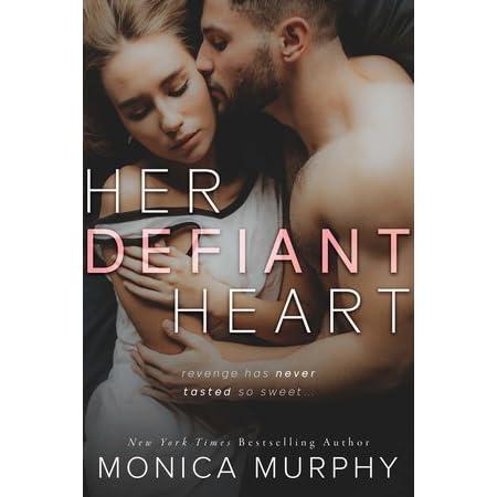 Bilderesultat for her defiant heart monica murphy