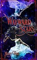 Wayward Stars (Starswept, #2)