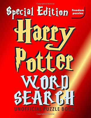 Harry Potter Word Search Special Edition: Find your own name along with over 1,600+ words from J.K Rowling's magical books and films in this Muggles Version of our smash hit unofficial Puzzle Book