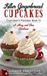 Killer Gingerbread Cupcakes (Cupcakes in Paradise #15)