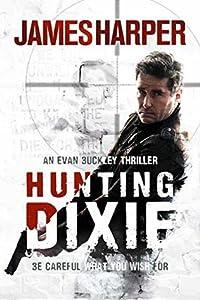 Hunting Dixie (Evan Buckley #6)