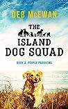 The Island Dog Squad by Deb McEwan