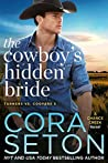 The Cowboy's Hidden Bride (Turners vs Coopers of Chance Creek, #3)