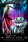 Knight of Iron & Stone (The Curse of the Lycan, #3)