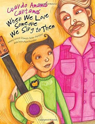 When We Love Someone We Sing to Them by Ernesto Javier Martínez