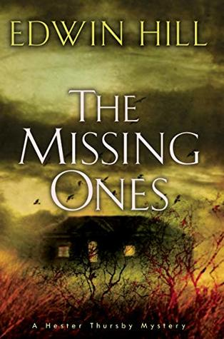 The Missing Ones (Hester Thursby Mystery #2)