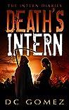 Death's Intern (The Intern Diaries, #1)