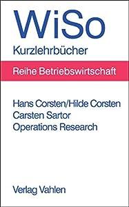 Operations Research: Eine problemorientierte Einführung